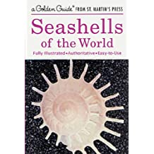 Seashells of the World (A Golden Guide from St. Martin's Press)