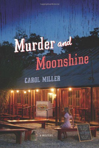 Murder and Moonshine: A Mystery (Moonshine Mystery Series)