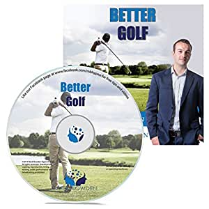 Better Golf Hypnosis CD - Lower Your Handicap, Improve Your Swing and More - Use the Power of Your Mind to Become a Better Golfer by Mark Bowden MSc BSc Dip Hyp