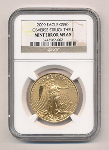 2009 n/a American Gold Eagle $50 MS69 NGC