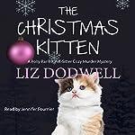 The Christmas Kitten: A Polly Parrett Pet-Sitter Cozy Murder Mystery, Book 2 | Liz Dodwell