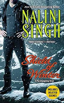 Shield of Winter: A Psy-Changeling Novel (Psy/Changeling Series Book 13) by [Singh, Nalini]