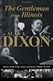 The Gentleman from Illinois, Alan J. Dixon, 0809332604