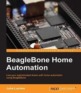 BeagleBone Home Automation by [Lumme, Juha]