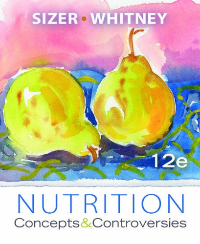 Nutrition: Concepts and Controversies, Update (with 2010...