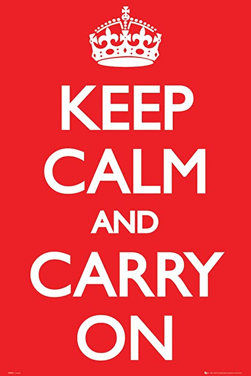 Image result for keep calm and carry on poster amazon