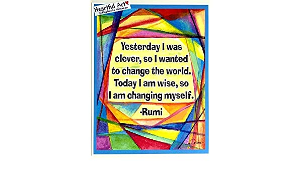 Yesterday I was clever 8x11 Rumi poster Heartful Art by Raphaella Vaisseau