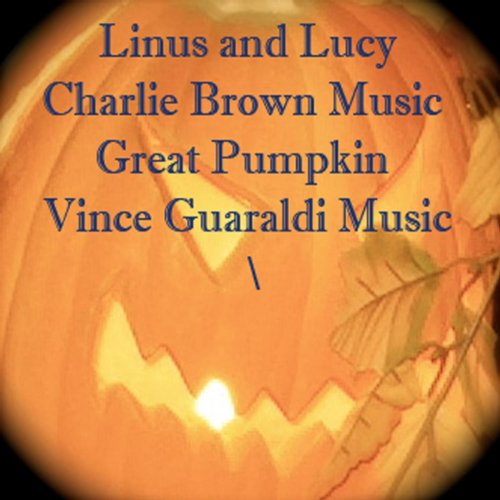 Linus and Lucy ( Charlie Brown Music / Great Pumpkin ) Vince Guaraldi - Single ()