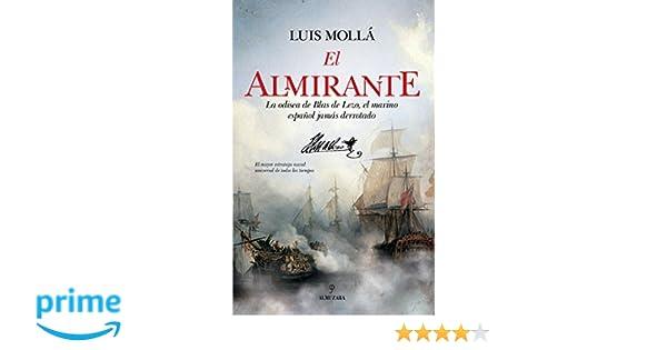 El almirante (Novela): Amazon.es: Luis Mollá Ayuso: Libros