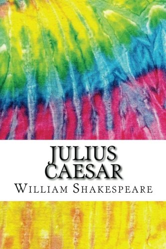Julius Caesar: Includes MLA Style Citations for Scholarly Se