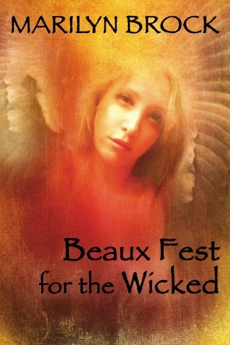 Beaux Fest for the Wicked
