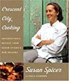 Crescent City Cooking, Susan Spicer and Paula Disbrowe, 1400043891