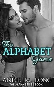 The Alphabet Game (The Alpha Series Book 1)