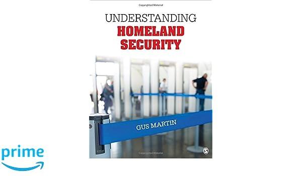 Understanding Homeland Security: Amazon.es: Gus Martin ...