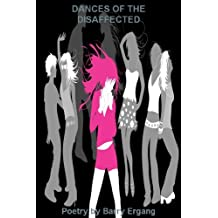 DANCES OF THE DISAFFECTED