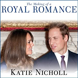 The Making of a Royal Romance Audiobook