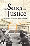 The Search for Justice, William R. Daniel, 1604944250
