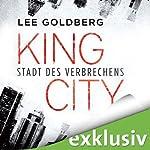 King City: Stadt des Verbrechens | Lee Goldberg