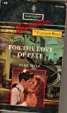 img - for For The Love Of Pete (Harlequin Temptation, No 416) book / textbook / text book