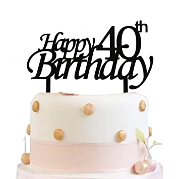 Happy 40th Birthday Cake Topper Black Party Decoration