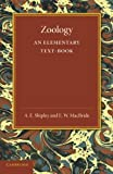 Zoology : An Elementary Text-Book, Shipley, A. E. and MacBride, E. W., 1107655501
