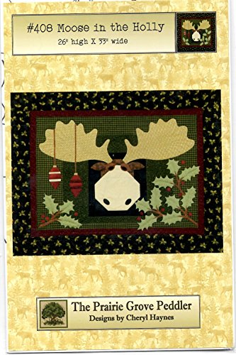 Moose in the Holly Wall-hanging Quilt Pattern from Prairie Grove Peddler 26
