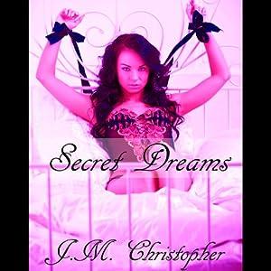 Secret Dreams Audiobook