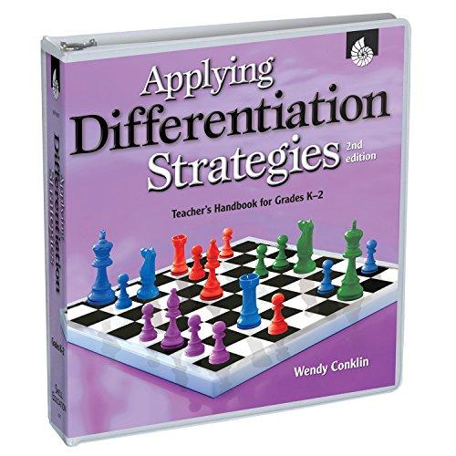 Applying Differentiation Strategies: Teacher's Handbook for Grades K-2