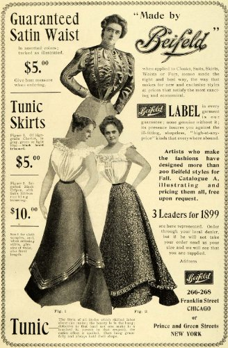 1899 Ad Beifeld Satin Waist Tunic Skirts Ladies Fashions Clothing Style Dresses - Original Print (Chicago Tunic)