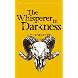The Whisperer in Darkness: Collected Short Stories Vol I
