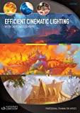 Efficient Cinematic Lighting by Jeremy Vickery