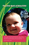 img - for The Little Book of Baby/Child book / textbook / text book