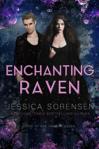 Enchanting Raven (Curse of the Vampire Queen Book 2)