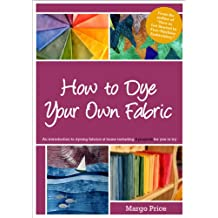 How to Dye Your Own Fabric