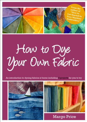 Glove Dye (How to Dye Your Own Fabric)