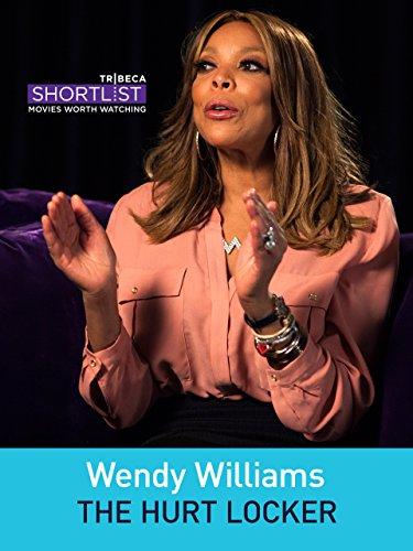 Wendy Williams  The Hurt Locker