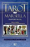 img - for Tarot de Marsella Superf cil (Pack): Libro y cartas para echar el Tarot inmediatamente book / textbook / text book
