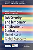 Job Security and Temporary Employment Contracts: Theories and Global Standards (SpringerBriefs in Environment, Security, Development and Peace)