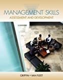 Management Skills : Assessment and Development, Griffin, Ricky and Van Fleet, David, 0538472928