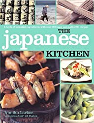 The Japanese Kitchen: A Book of Essential Ingredients with over 200 Authentic Recipes (Kitchen Series)