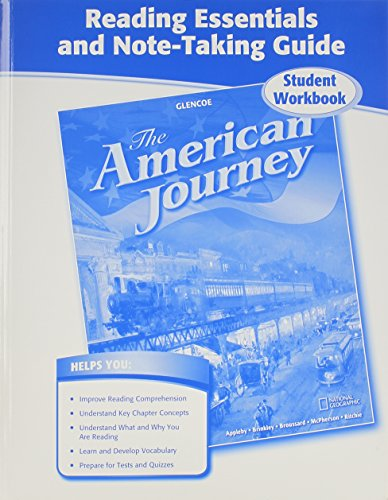 The American Journey, Reading Essentials and Note-Taking Guide, Student Workbook (THE AMERICAN JOURNEY (SURVEY))