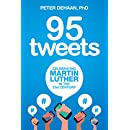 95 Tweets: Celebrating Martin Luther in the 21st Century