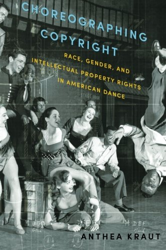 American Music Dance (Choreographing Copyright: Race, Gender, and Intellectual Property Rights in American Dance)