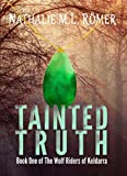Tainted Truth (The Wolf Riders of Keldarra Book 1)