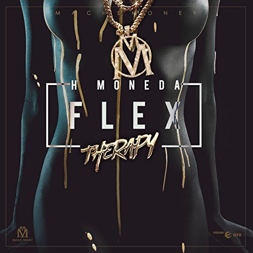 Flex Therapy [Explicit]