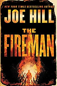 The Fireman: A Novel by [Hill, Joe]