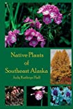 img - for Native Plants of Southeast Alaska book / textbook / text book