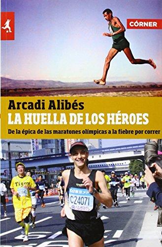 la-huella-de-los-heroes-spanish-edition