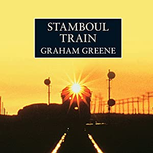 Stamboul Train Audiobook