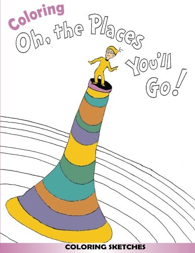 Coloring: Oh, the Places You'll Go! -
